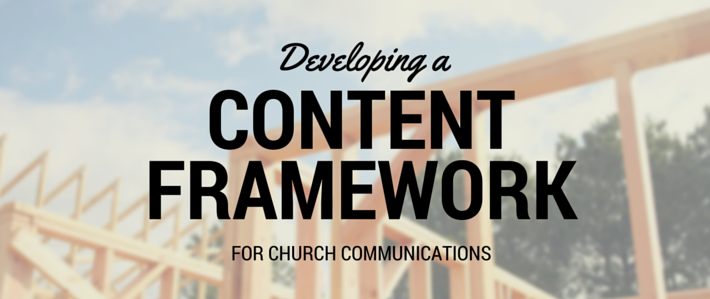 Developing a Content Framework for Church Communications