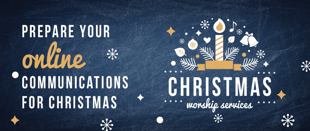 Prepare Your Online Communications for Christmas