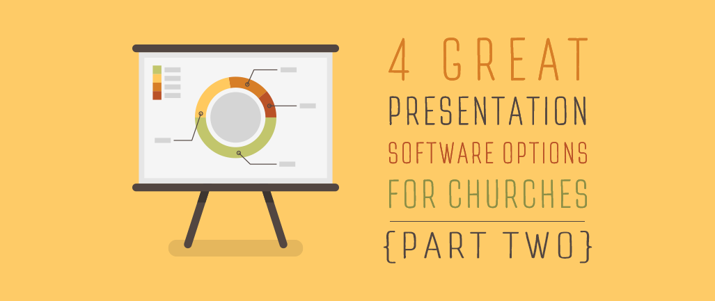 4-great-presentation-software-options-for-churches-part-two.png