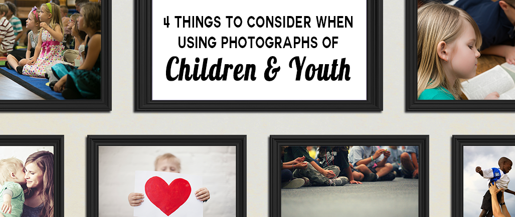 4_Things_to_Consider_When_Using_Photographs_of__Children__Youth.png