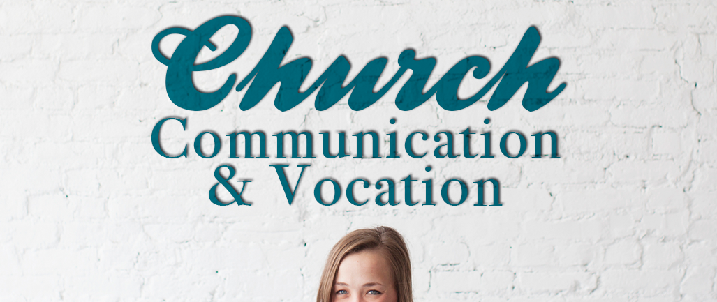 Church_Communication_and_Vocation.png