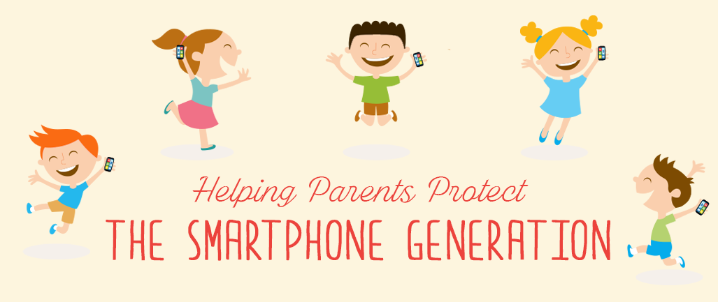Helping_Parents_ProtectThe_Smartphone_Generation_1.png