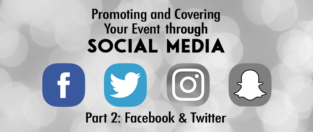 Promoting and Covering Your Event Through Social Media - Part 2