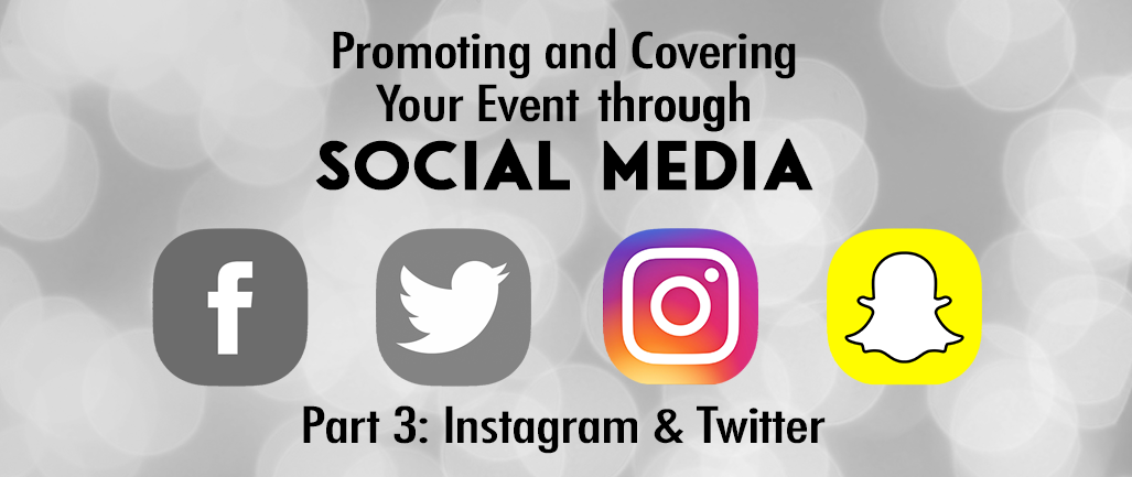 Promoting and Covering Your Event Through Social Media - Part 3