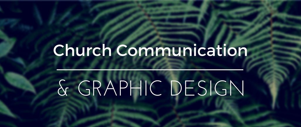 Church Communication & Graphic Design