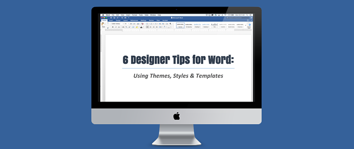 6 designer tips for word using themes styles templates