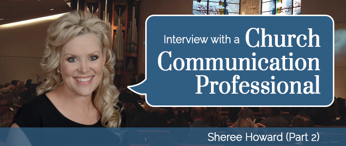 Interview with a Church Communication Professional Part 2