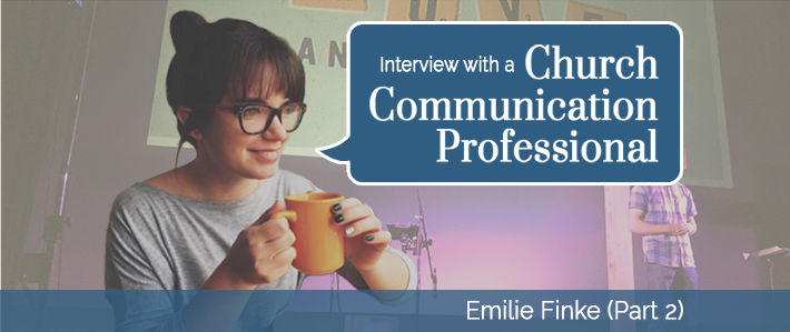 Interview with a Church Communication Professional - Emilie (Part 2).png