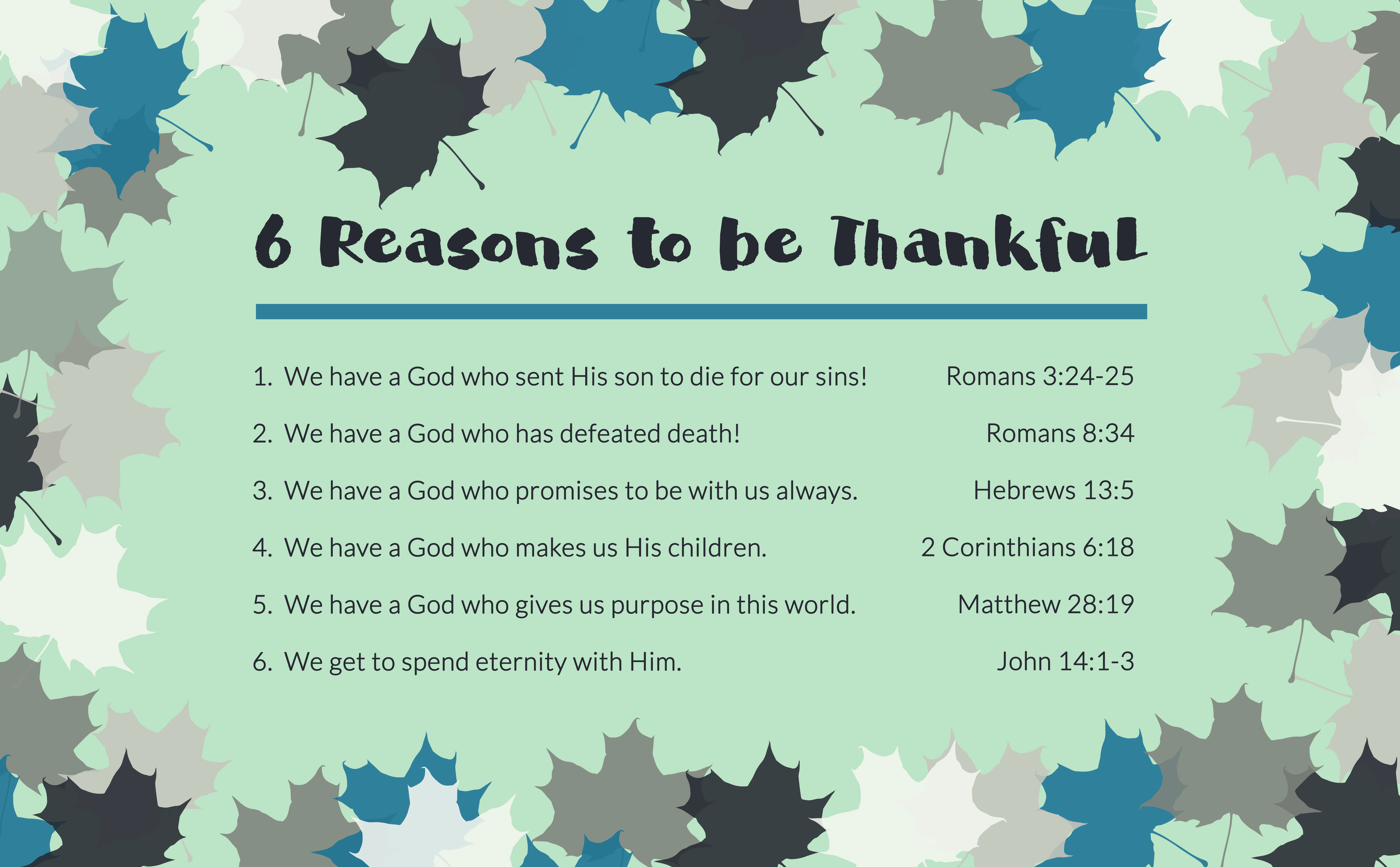 6 Reasons To Be Thankful