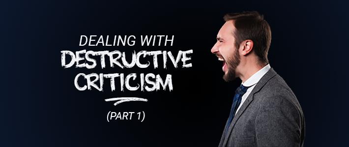 Dealing with Destructive Criticism.png