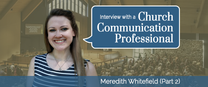 Interview with a Church Communication Professional - Meredith