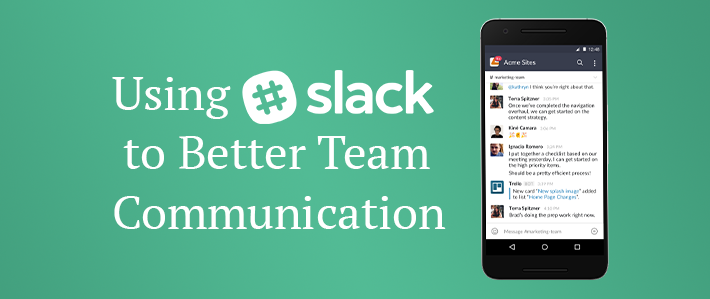 Using Slack to Better Team Communication.png