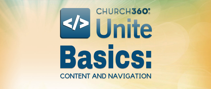 Church360° Unite Basics - Content and Navigation.png