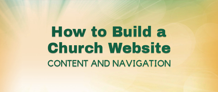 How to Build a Church Website - Content and Navigation