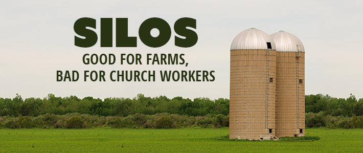 Silos - Good for farms, bad for church workers