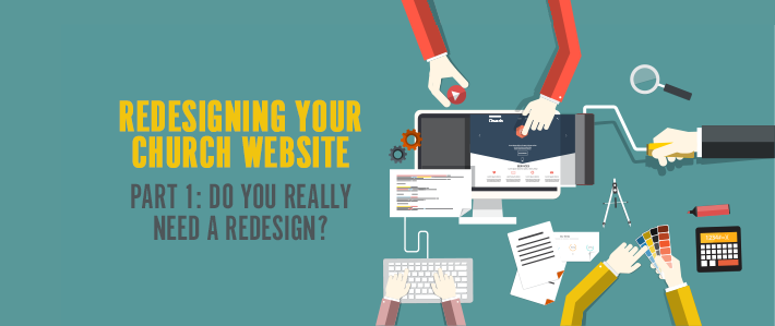 Do You Really Need a Redesign?
