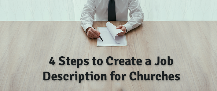 4 Steps to Create a Job Description for Churches