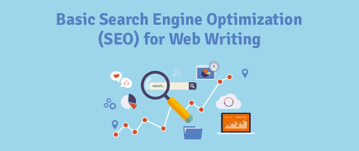 Basic Search Engine Optimization (SEO) for Web Writing