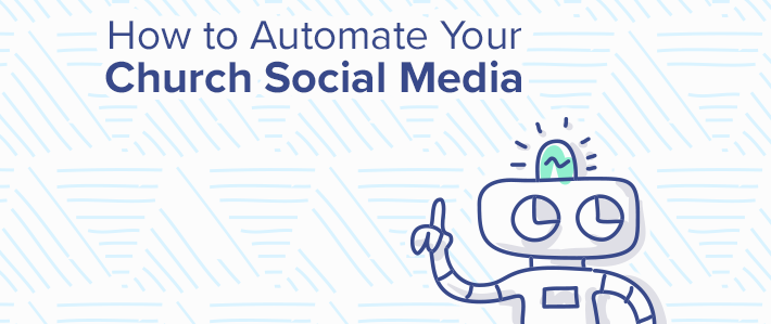 How to Automate Your Church Social Media