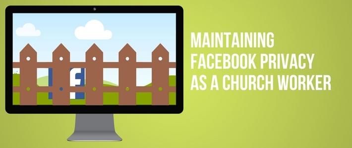 maintaining-social-media-privacy-as-a-church-worker.jpg