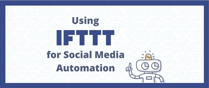 Using IFTTT for Social Media Automation.jpg