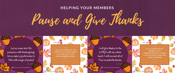 Helping Your Members Pause and Give Thanks