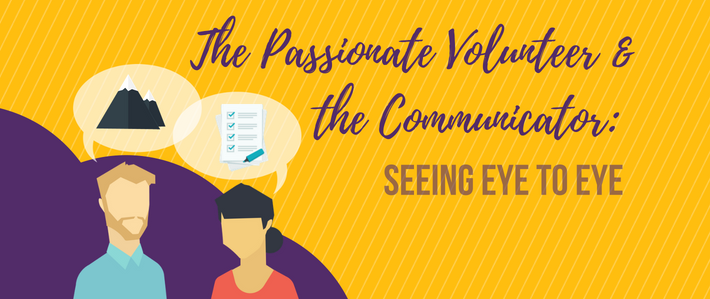 blog- The Passionate Volunteer & the Communicator_ Seeing Eye to Eye