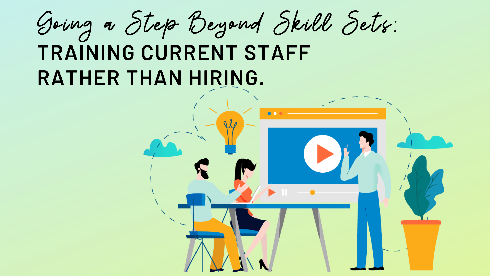 Blog-Going a Step Beyond Skill Sets_
