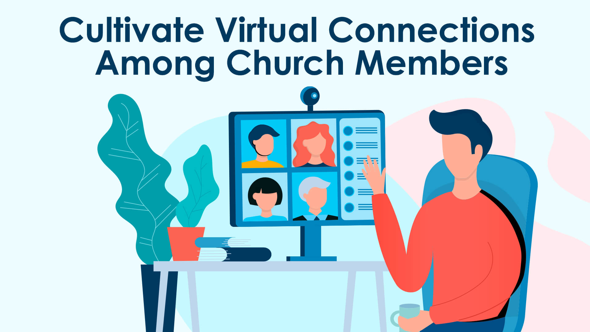 Cultivate Virtual-Connections-Among-Church-Members
