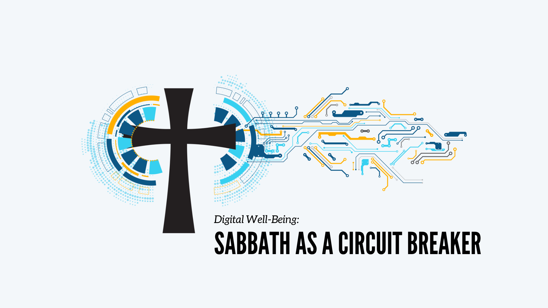 blog-Sabbath as a Circuit Breaker