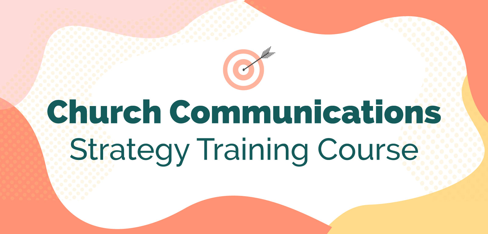 Church Communications Strategy Training Course
